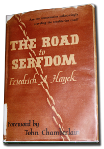 The Road to Serfdom, Friedrich A. Hayek, (1963), 17th printing, Phoenix Books PB