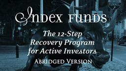 Index Funds: Abridged Version