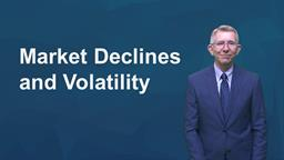 Market Declines and Volatility